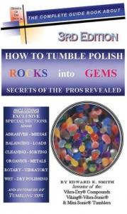 Book - How To Tumble Polish Rocks Into Gemstones by Edward E. Smith