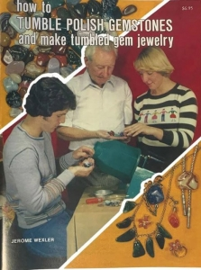 Book - How To Tumble Polish Gemstones & make tumbled jewellery by Jerome Wexler
