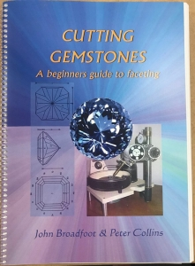 Cutting Gemstones - A Beginners Guide to Faceting