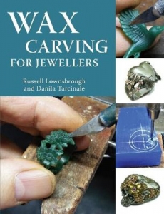 Book - Wax Carving for Jewellers by Russell Lownsbrough